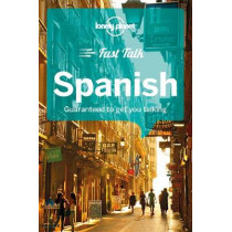 Lonely Planet Fast Talk Spanish by Lonely Planet, 9781786573896