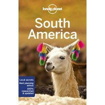 Lonely Planet South America by Lonely Planet, 9781786574886