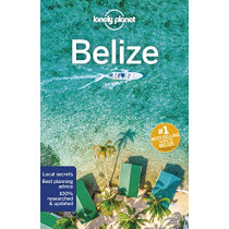 Lonely Planet Belize by Lonely Planet, 9781786574923