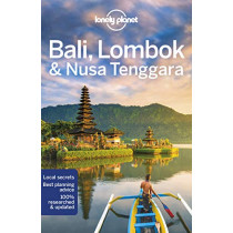 Lonely Planet Bali, Lombok & Nusa Tenggara by Lonely Planet, 9781786575104