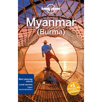 Lonely Planet Myanmar (Burma) by Lonely Planet, 9781786575463