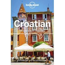 Lonely Planet Croatian Phrasebook & Dictionary by Lonely Planet, 9781786575548