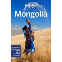 Lonely Planet Mongolia by Lonely Planet, 9781786575722
