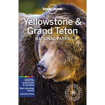 Lonely Planet Yellowstone & Grand Teton National Parks by Lonely Planet, 9781786575944