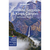 Lonely Planet Yosemite, Sequoia & Kings Canyon National Parks by Lonely Planet, 9781786575951
