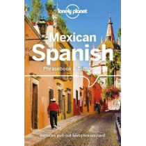 Lonely Planet Mexican Spanish Phrasebook & Dictionary, 9781786576019
