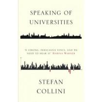 Speaking of Universities by Stefan Collini, 9781786631657