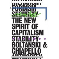 The New Spirit of Capitalism by Luc Boltanski, 9781786633255