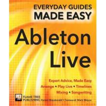 Ableton Live Basics: Expert Advice, Made Easy by Ronan MacDonald, 9781786647733