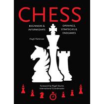 Chess: Beginners & Intermediate; Openings, Strategies & Endgames by Hugh Patterson, 9781786648082