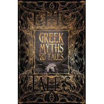 Greek Myths & Tales: Epic Tales by Richard Buxton, 9781786648105