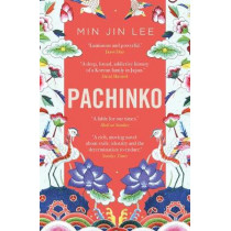 Pachinko: The New York Times Bestseller by Min Jin Lee, 9781786691378