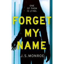 Forget My Name by J.S. Monroe, 9781786698049
