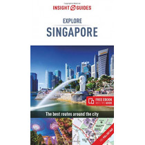 Insight Guides Explore Singapore (Travel Guide with Free eBook) by Insight Guides, 9781786719843