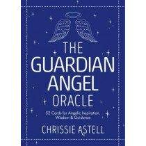The Guardian Angel Oracle: 52 Cards for Angelic Inspiration, Wisdom and Guidance by Rene Milot, 9781786781208