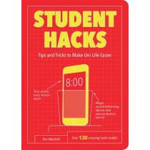 Student Hacks: Tips and Tricks to Make Uni Life Easier by Dan Marshall, 9781786852465