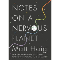 Notes on a Nervous Planet by Matt Haig, 9781786892676