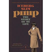 Pimp: The Story Of My Life by Iceberg Slim, 9781786896124