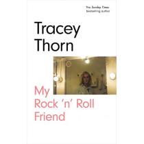 My Rock 'n' Roll Friend by Tracey Thorn, 9781786898227
