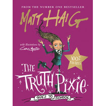 The Truth Pixie Goes to School by Matt Haig, 9781786898265
