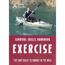 Bear Grylls Survival Skills: Exercise by Bear Grylls, 9781786960658