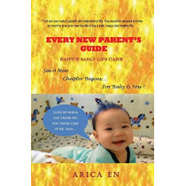 Every New Parent's Guide by Arica En, 9781786975317