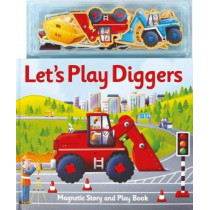 Magnetic Let's Play Diggers by Alfie Clover, 9781787009721