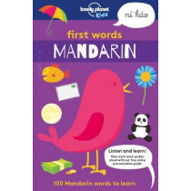 First Words - Mandarin: 100 Mandarin words to learn by Lonely Planet Kids, 9781787012714