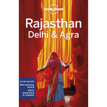 Lonely Planet Rajasthan, Delhi & Agra by Lonely Planet, 9781787013681