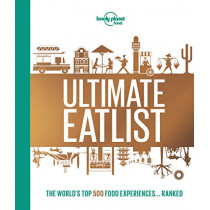 Lonely Planet's Ultimate Eatlist by Lonely Planet, 9781787014213