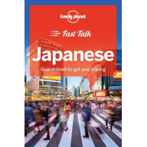 Lonely Planet Fast Talk Japanese by Lonely Planet, 9781787014701