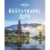 Lonely Planet's Best in Travel 2019 by Lonely Planet, 9781787017658