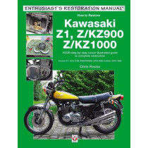 Kawasaki Z1, Z/KZ900 & Z/KZ1000: Covers Z1, Z1A, Z1B, Z/KZ900 & Z/KZ1000 models 1972-1980 by Chris Rooke, 9781787111585