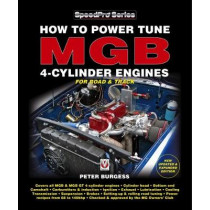 How to Power Tune MGB 4-Cylinder Engines: New Updated & Expanded Edition by Peter Burgess, 9781787113411