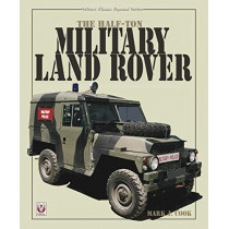 The Half-ton Military Land Rover by Mark Cook, 9781787115453