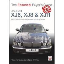 Jaguar XJ6, XJ8 & XJR: All 2003 to 2009 (X-350) models including Daimler by Nigel Thorley, 9781787116535