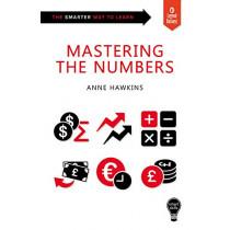 Smart Skills: Mastering the Numbers by Anne Hawkins, 9781787198203