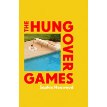 The Hungover Games by Sophie Heawood, 9781787330511