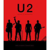 U2: Songs + Experience by Niall Stokes, 9781787390898