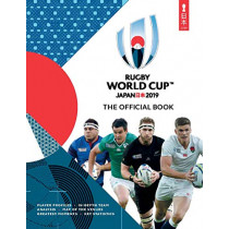 Rugby World Cup Japan 2019 (TM): The Official Book by Simon Collings, 9781787392670