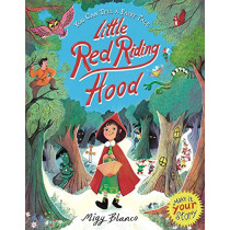You Can Tell a Fairy Tale: Little Red Riding Hood by Migy Blanco, 9781787413894