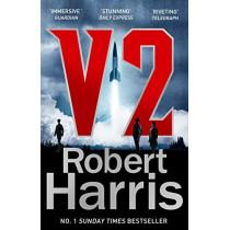 V2: the Sunday Times bestselling World War II thriller by Robert Harris, 9781787460980