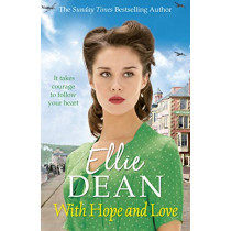 With Hope and Love by Ellie Dean, 9781787462786