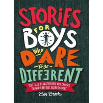 Stories for Boys Who Dare to be Different by Ben Brooks, 9781787471986
