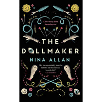 The Dollmaker by Nina Allan, 9781787472556