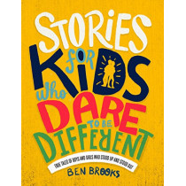 Stories for Kids Who Dare to be Different by Ben Brooks, 9781787476523