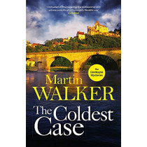 The Coldest Case: The Dordogne Mysteries 14 by Martin Walker, 9781787477742