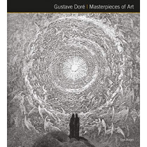 Gustave Dore Masterpieces of Art by Dan Malan, 9781787552913
