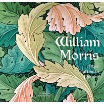 William Morris: Artist Craftsman Pioneer by Rosalind Ormiston, 9781787553194