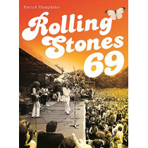 Rolling Stones 69 by Patrick Humphries, 9781787601680